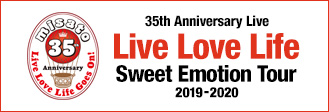 35th Anniversary Live Love Life Sweet Emotion Tour 2019-2020